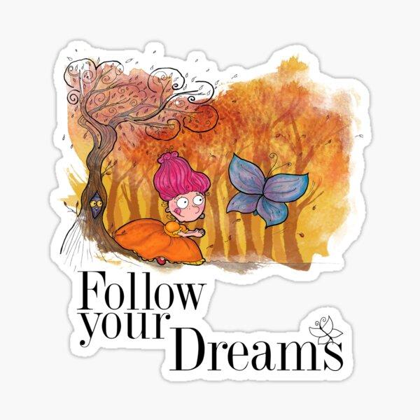 Suis tes rêves Sticker