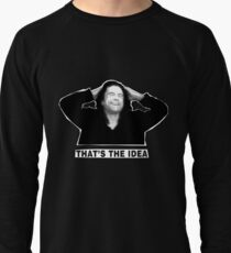 The Room - That's the idea Lightweight Sweatshirt