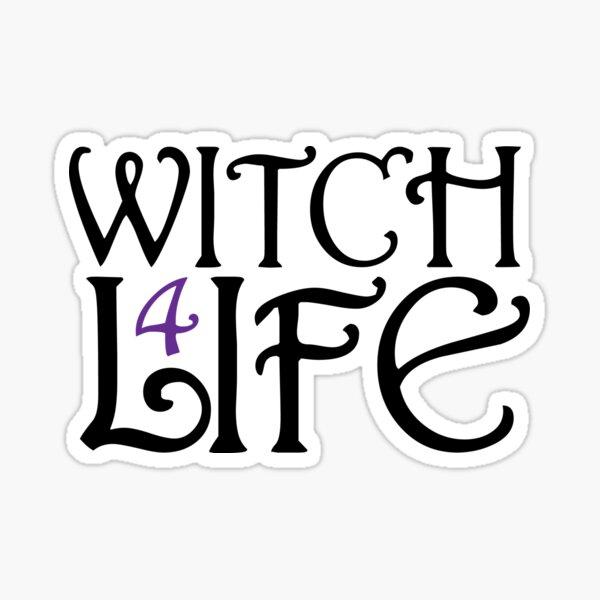 Witch 4 Life Sticker