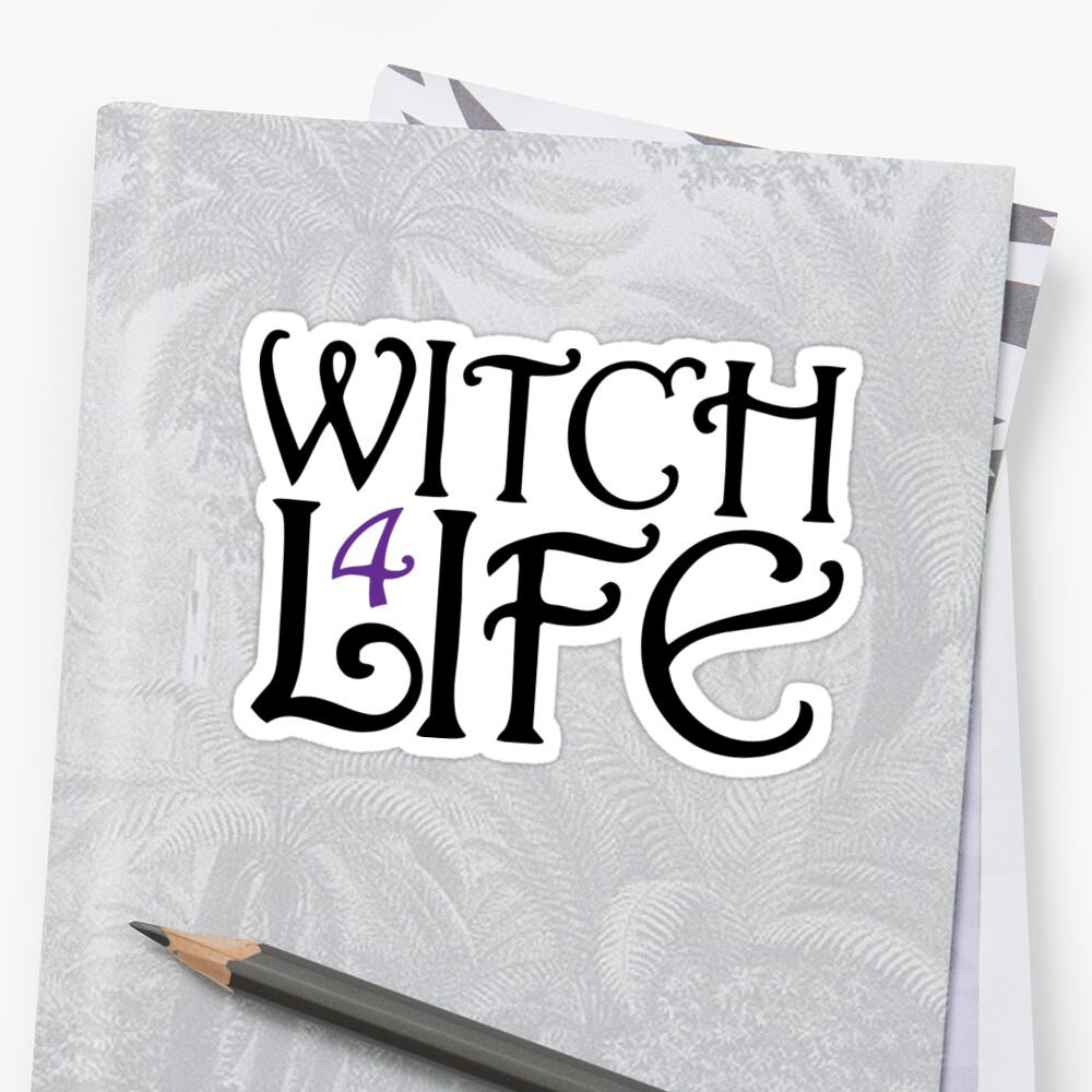 Witch 4 Life by Tieras
