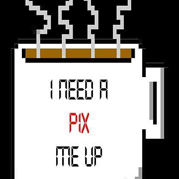 Pix Me Up by DTzine