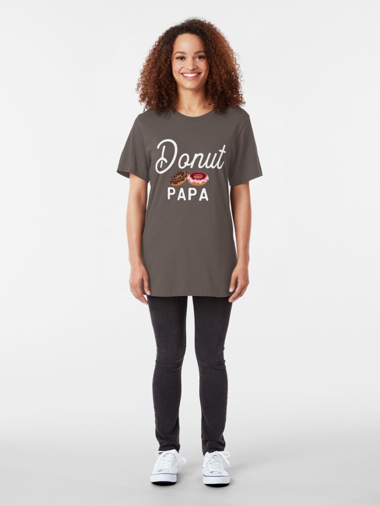 Alternate view of Donut Squad Donut Papa Funny Donut Sassy Quote Slim Fit T-Shirt