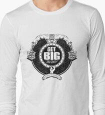 Get Big On 'Em!!! - WHITE Long Sleeve T-Shirt