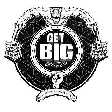Get Big On 'Em!!! - WHITE by GetBigOnEm