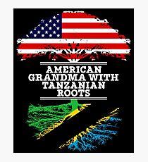 American Grandma With Tanzanian Roots - Gift For Tanzanian Grandmother Photographic Print