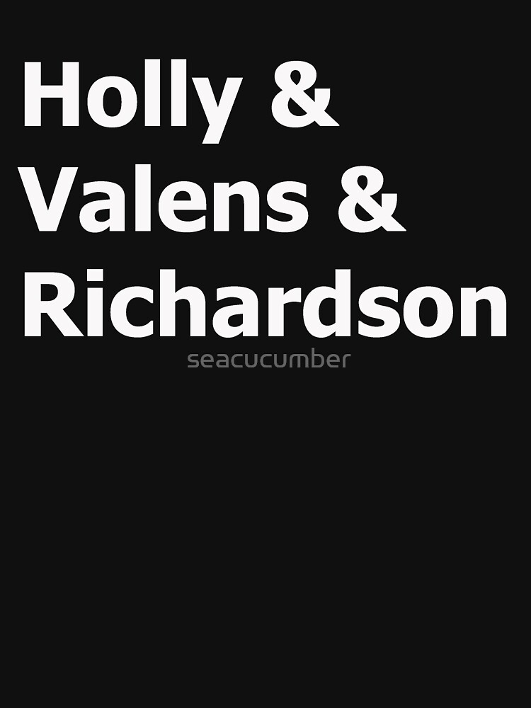 Holly & Valens & Richardson by seacucumber