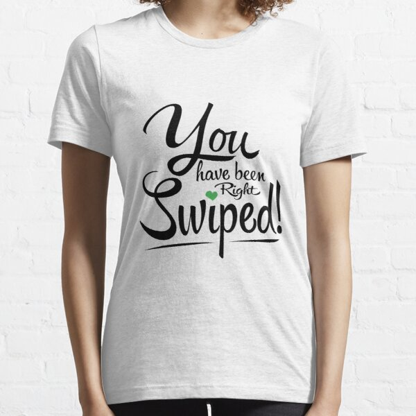 Right swiped Essential T-Shirt
