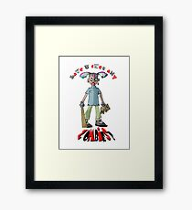Have you seen any Zombies? Framed Print