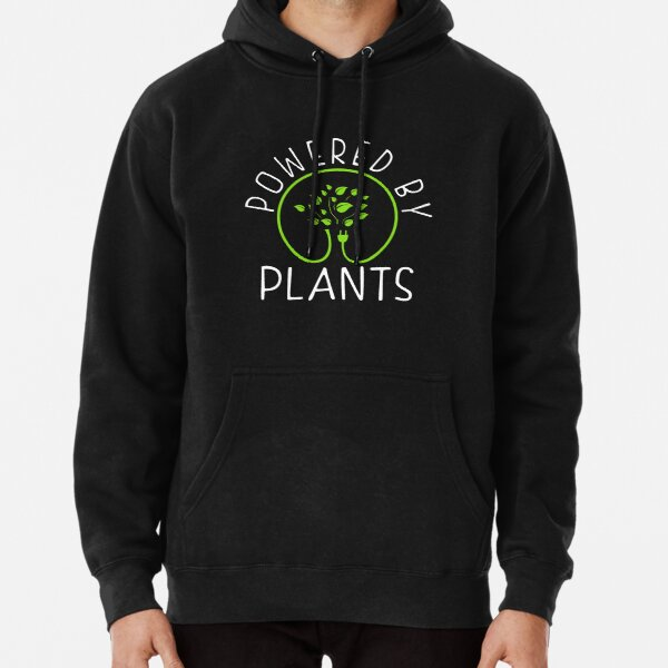 Powered by plants. Vegan Philosophy Pullover Hoodie