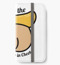 Hail to the Commander in Cheeks iPhone Wallet/Case/Skin