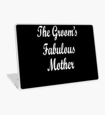 The Grooms Fabulous Mother Laptop Skin