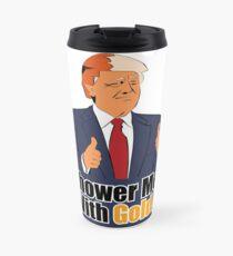 Shower Me With Gold Travel Mug