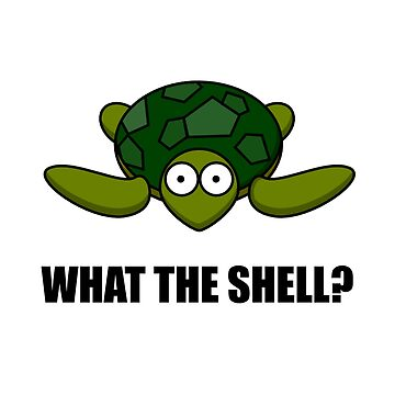 What The Shell Turtle Funny by TheBestStore