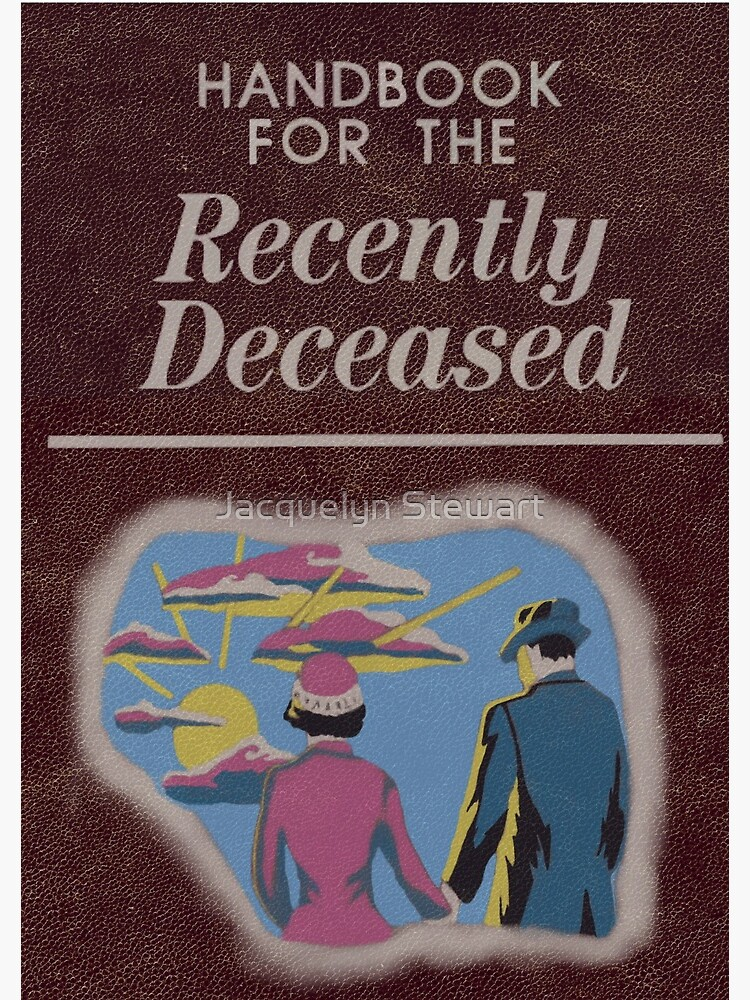 Beetlejuice Handbook For The Recently Deceased  by AtticSalt