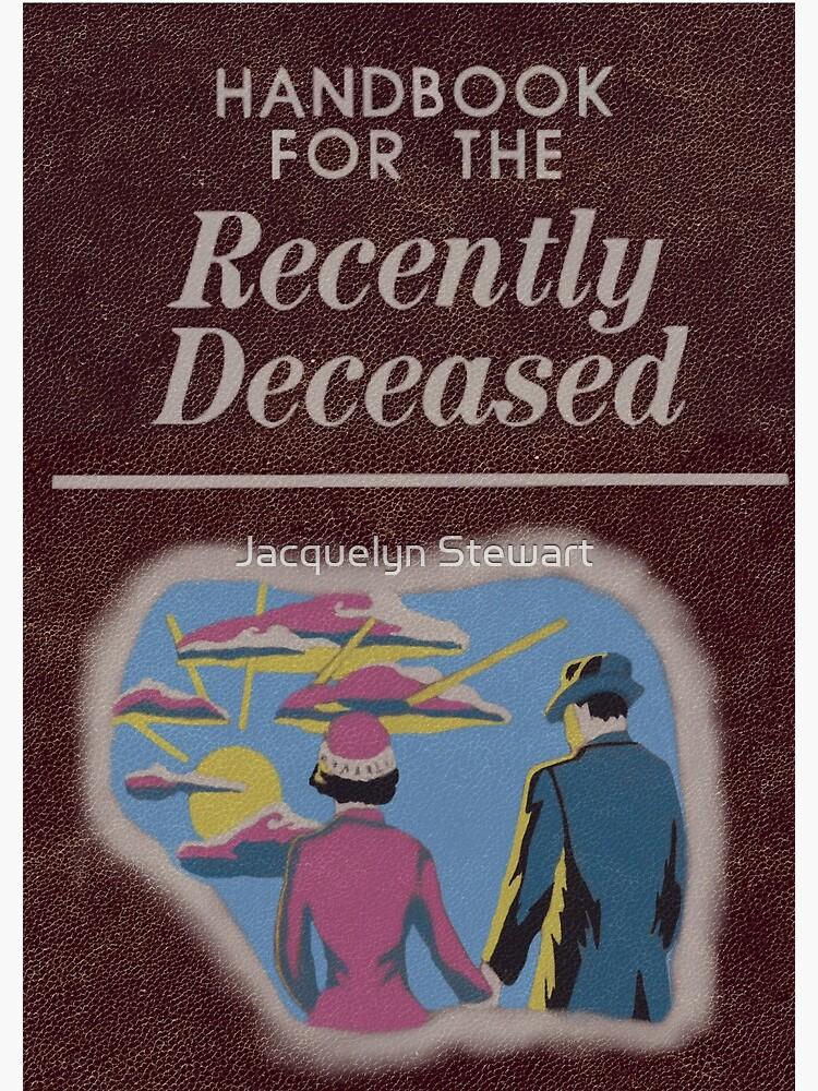 Beetlejuice Handbook For The Recently Deceased  by AtticSalt