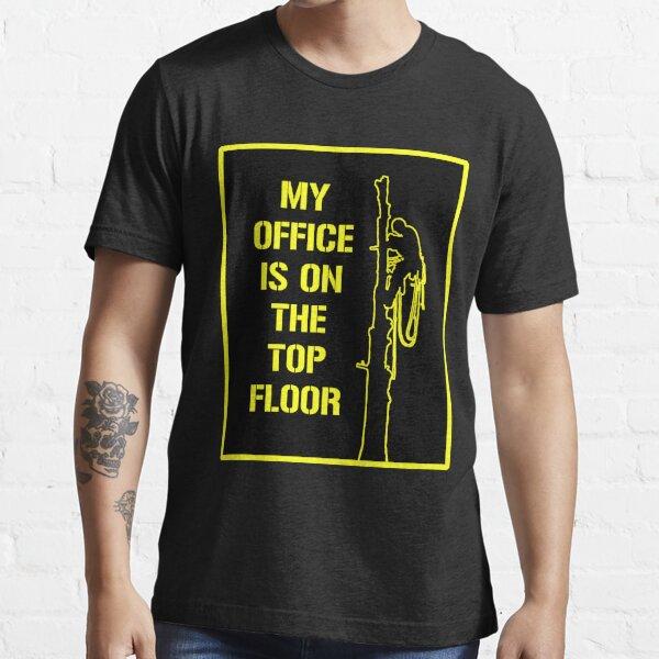Arborist Design : My office is on the top floor yellow Essential T-Shirt