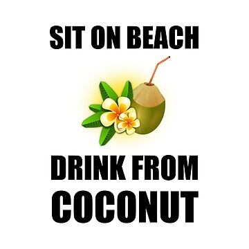 Sit On Beach Drink From Coconut by TheBestStore