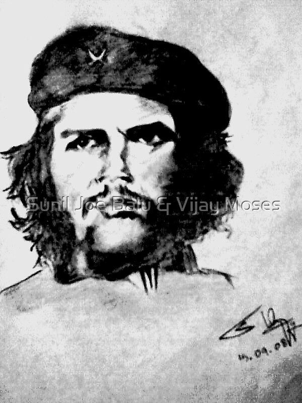 Che Guevarra by Sunil Joe Balu & Vijay Moses