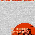 Deny Your internet service provider by glafizya