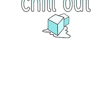 Chill Out T shirt Ice Cube Melting Hot Summer Shirt by Archpress