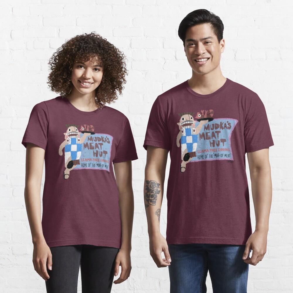 Mudka's Meat Hut Essential T-Shirt