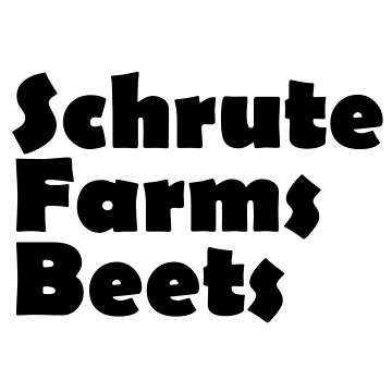 Schrute Farms Beets by NesoMinas