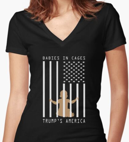 Babies in Cages Trumps America Women's Fitted V-Neck T-Shirt