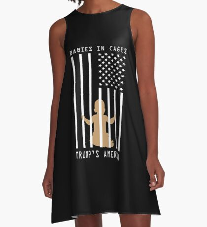 Babies in Cages Trumps America A-Line Dress