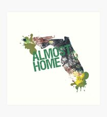 Almost Home - Tallahassee Art Print