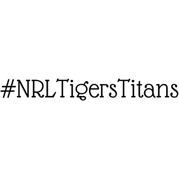 #NRLTigersTitans by Simon-Peter