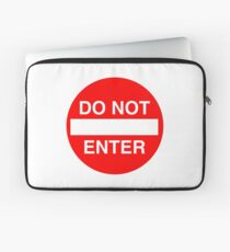 Do Not Enter Sign Laptop Sleeve