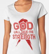 God Will Give Me Strength! Red Ribbon Awareness Women's Premium T-Shirt