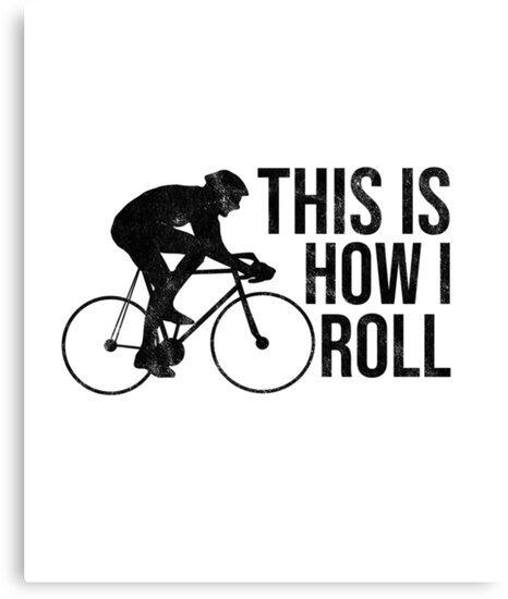 Bicycle Day Shirt This Is How I Roll Funny Cycling Quote Tee by arnaldog