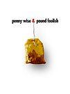 penny wise & pound foolish by Alex Preiss