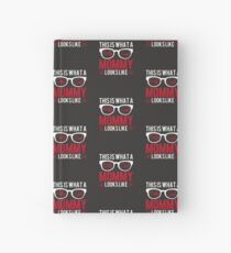 Mothers Day Gift What A Really Cool Mommy Looks Like Hardcover Journal