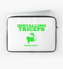 Installing Triceps Please Wait Laptop Sleeve