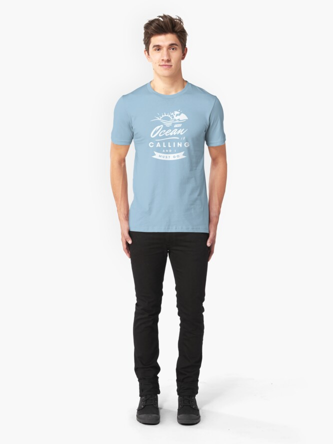 Alternate view of The Ocean Is Calling And I Must Go Slim Fit T-Shirt