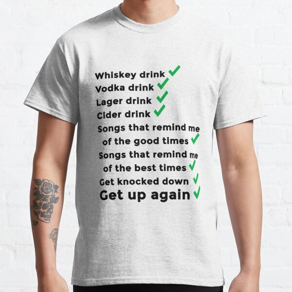 Get up again and again! Classic T-Shirt