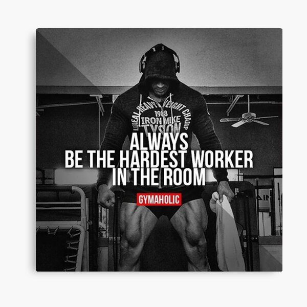 Be The Hardest Worker In The Room Canvas Print