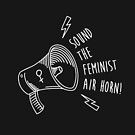 Feminist Air Horn by CardCarryingBks
