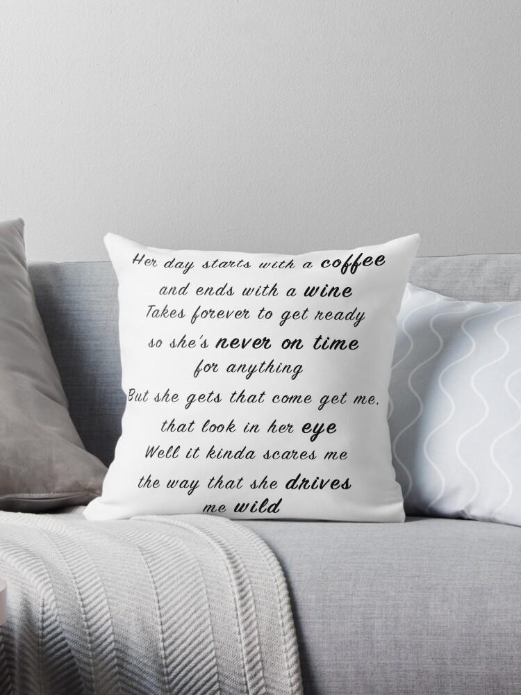 Beautiful Crazy By Luke Combs 1st Verse Lyrics Throw Pillows By