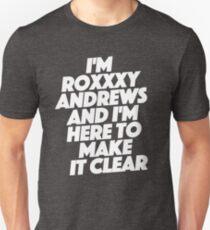 im roxxxy andrews Unisex T-Shirt