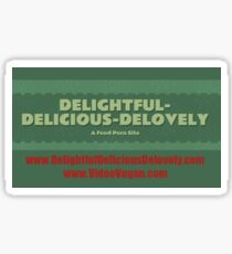 Delightful Delicious Delovely Sticker