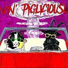Livin' Pigliciously by Rachel Smith