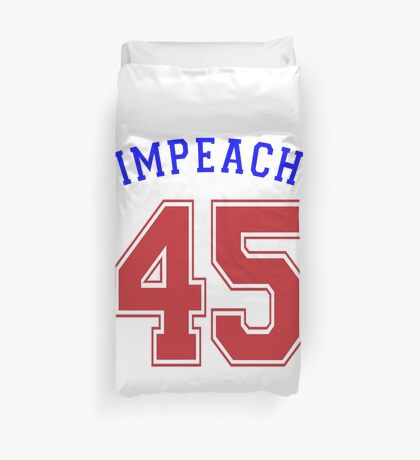 Impeach 45 Duvet Cover