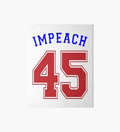 Impeach 45 Art Board
