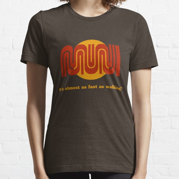 It's almost as fast as walking.™ Essential T-Shirt