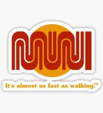 It's almost as fast as walking.™ Sticker