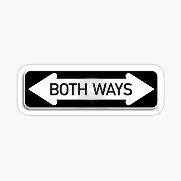 Both Ways Street Sign - LGBT Transgender Bisexual LGBTQAI Sticker