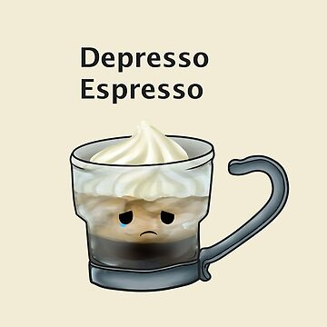Depresso Espresso by Lxsketch